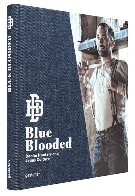Blue Blooded book denim long john blog thomas stege bojer 2016 gestalten publisher raw unwashed rigid redline selvage selvedge unwashed denimheads denimhunters (1)