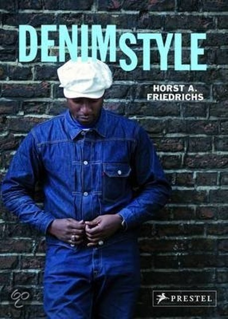 Denim Style book jeans 2014 prestel publisher Horst A. Friedrichs long john blog icons coffee table book blue rigid selvage authentic inspiration april new uk london denim scene street photography shuttle l