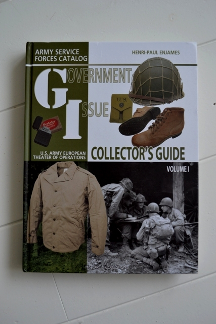 Government Issue book collector's guide henri-paul enjames long john blog us army european theater of operations histoire & collections usa soldiers soldier army jackets trousers helmets ww2 world war 2 boots badges (2)